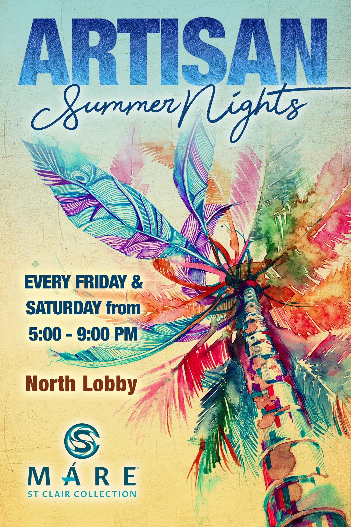Artisan Summer Nights at Máre St. Clair Hotel